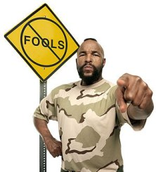 Why do we pity the fool?